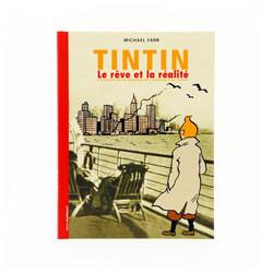 Tintin – Le rêve et la réalité